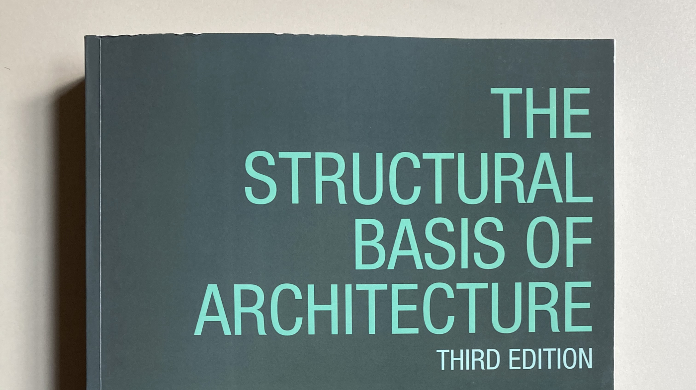 The Structural Basis Of Architecture 1